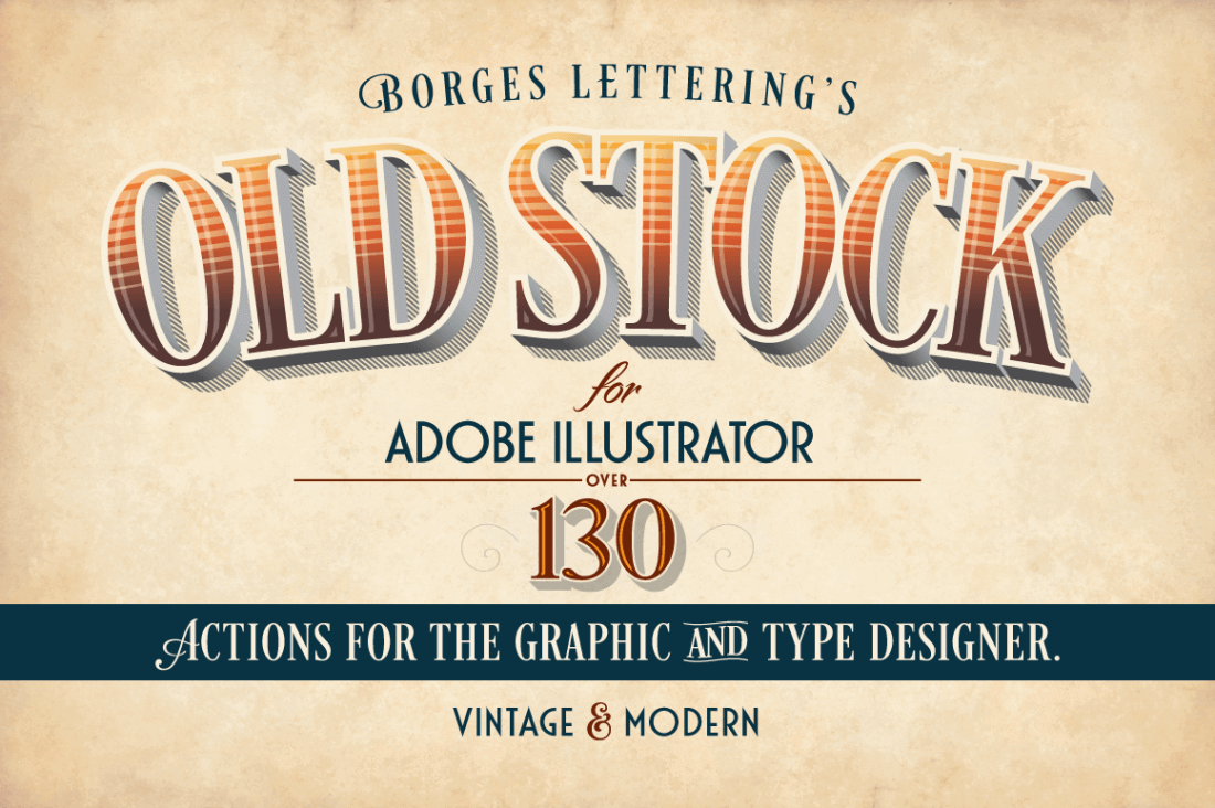 130+ Vintage and Modern Illustrator Actions – only $14!