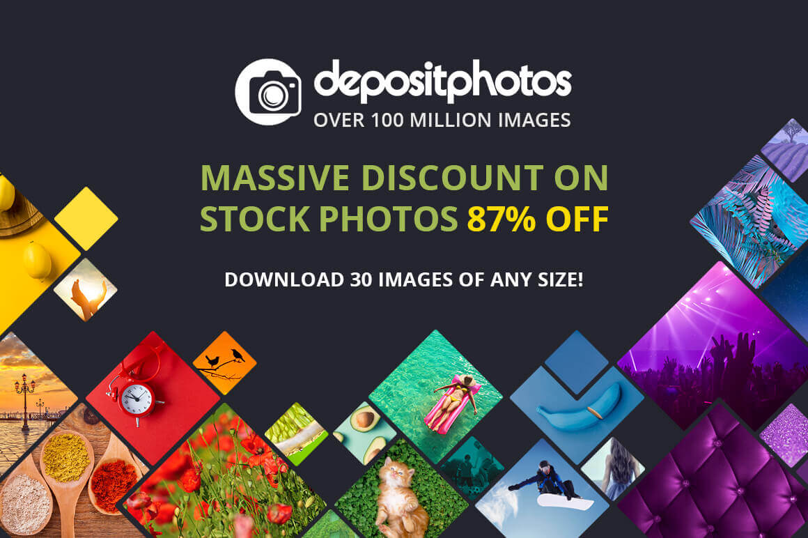 Choose 30 Photos of Any Size from Depositphotos for only $19!