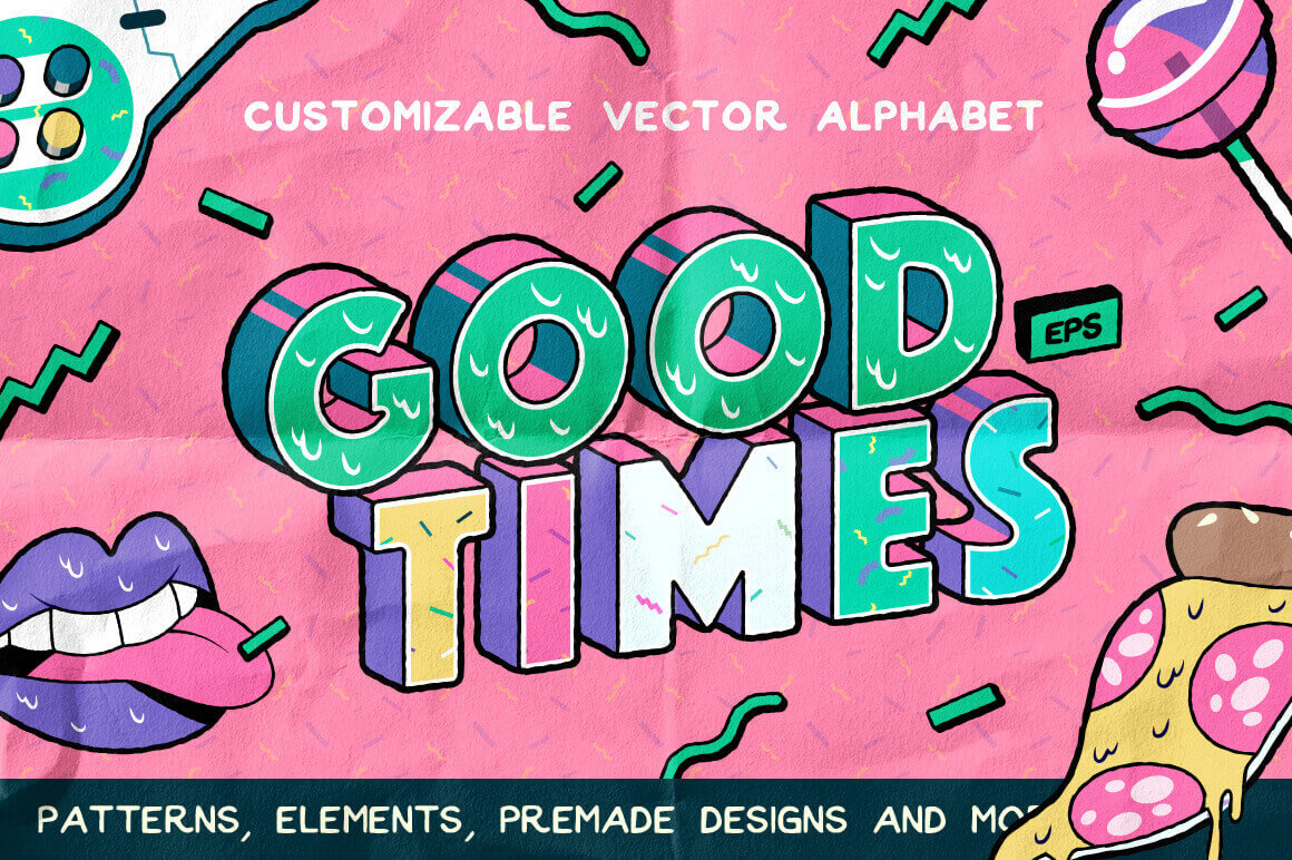 Good Times Customizable Vector Alphabet & Graphic Set – only $9!